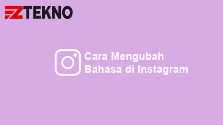 Cara Mengubah Bahasa di Instagram