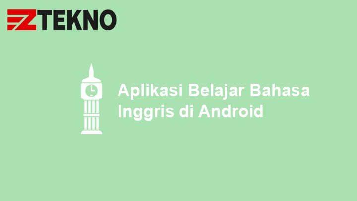 Aplikasi Belajar Bahasa Inggris di Android