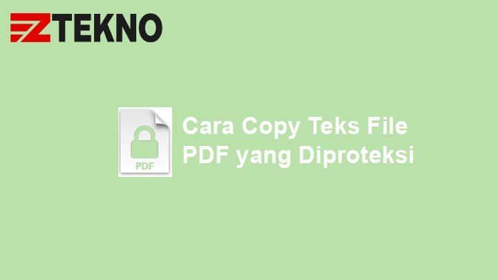 Cara Copy Teks File PDF yang Diproteksi