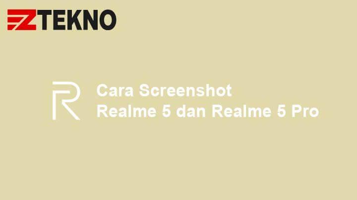 Cara Screenshot Realme 5