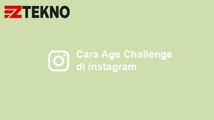 Cara Age Challenge Instagram