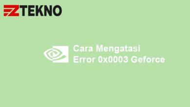 Cara Mengatasi Error 0x0003