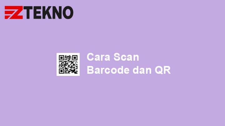 cara scan barcode dan qr