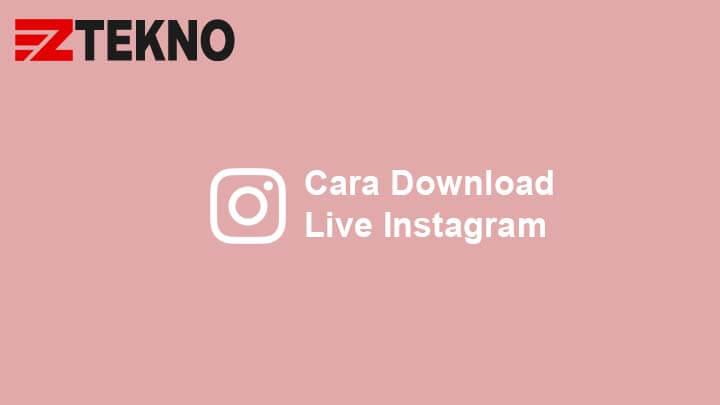 Cara Download Live Instagram