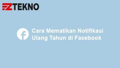 Cara Mematikan Notifikasi Ulang Tahun di Facebook