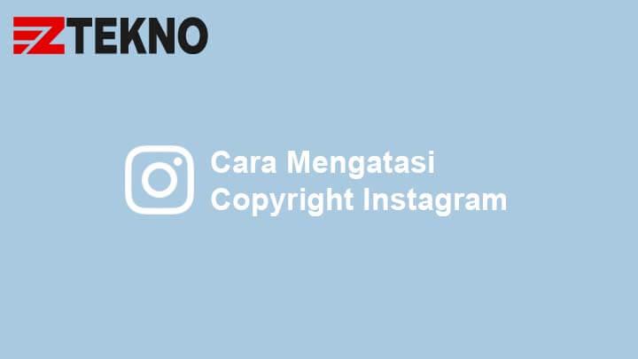 Cara Mengatasi Copyright Instagram