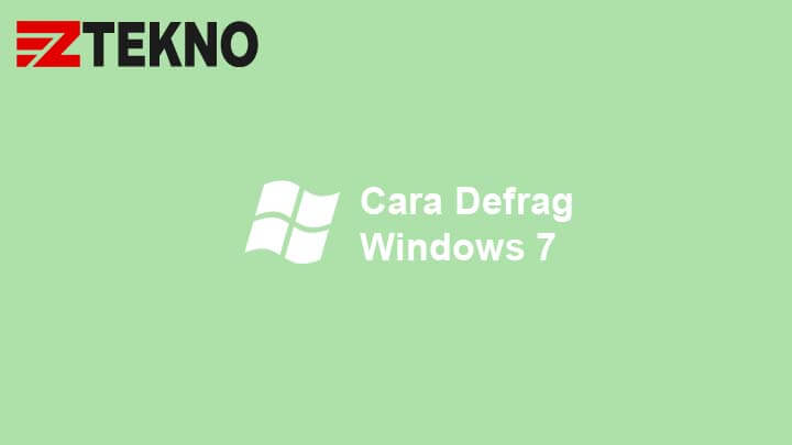 Cara Defrag Windows 7