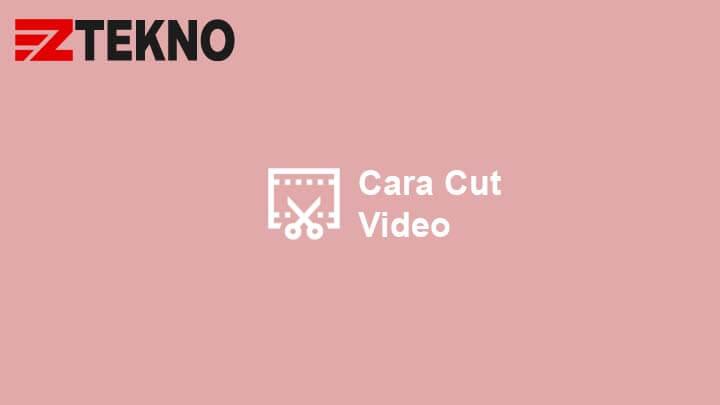 Cara Memotong Video