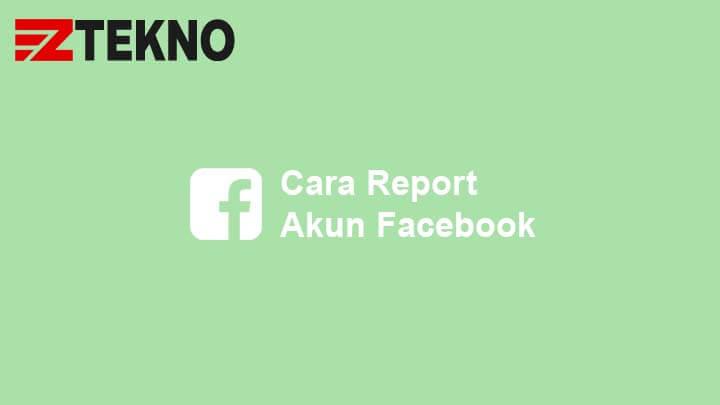 Cara Report Akun Facebook