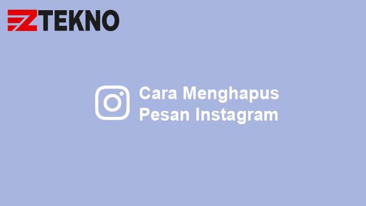 Cara Menghapus Pesan Instagram