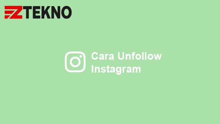 Cara Unfollow Instagram