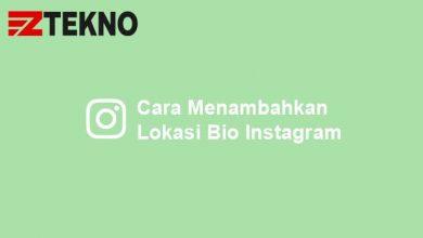 Cara Menambahkan Lokasi Bio Instagram