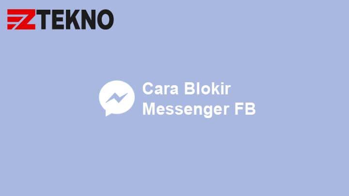 Cara Blokir Messenger
