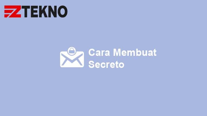 Cara Membuat Secreto