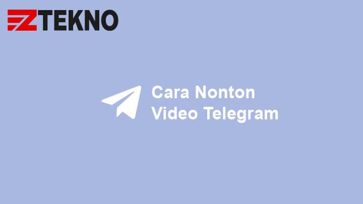 Cara Nonton Video Telegram