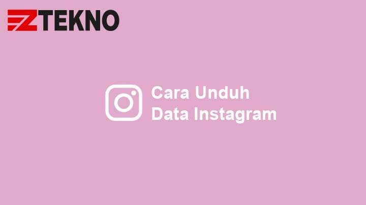 Cara Unduh Data Instagram