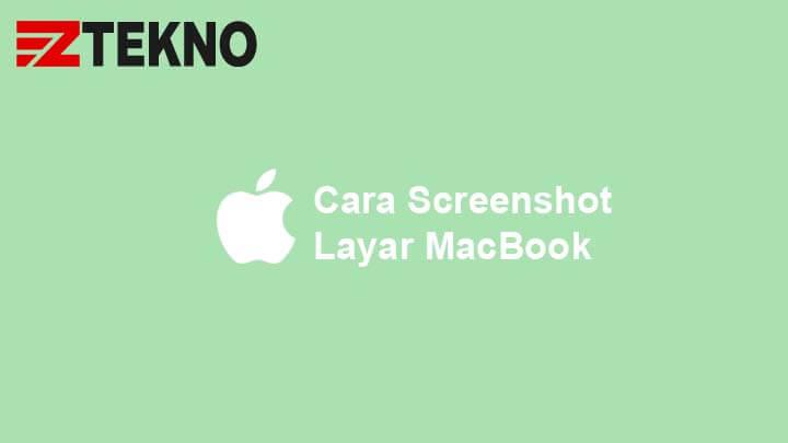Cara Screenshot MacBook