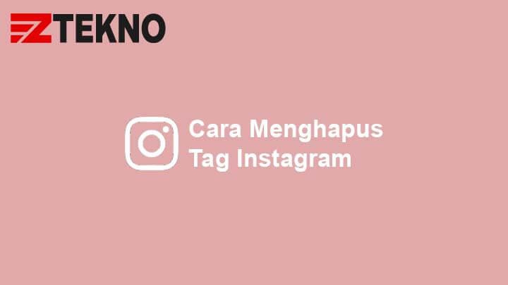 Cara Menghapus Tag Instagram