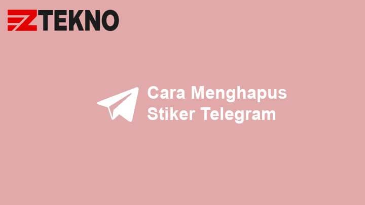 Cara Menghapus Stiker Telegram