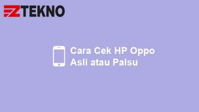 Cara Cek HP Oppo Asli atau Palsu