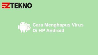 Cara Menghapus Virus di HP Android