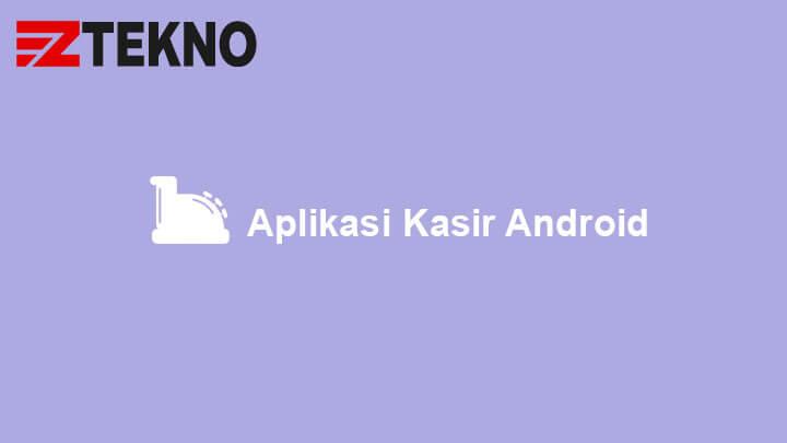 Aplikasi Kasir Android